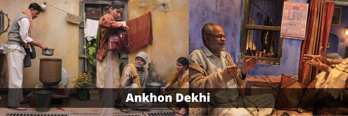 underrated hindi movie Ankhon Dekhi