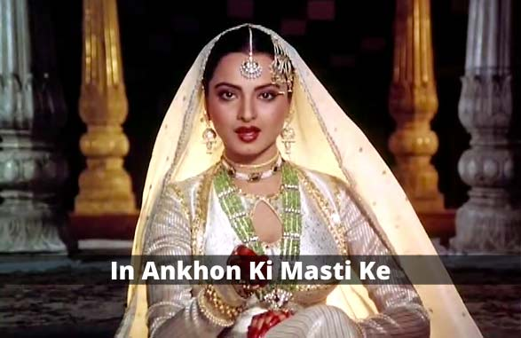 old hindi song In-Ankhon-Ki-Masti-Ke