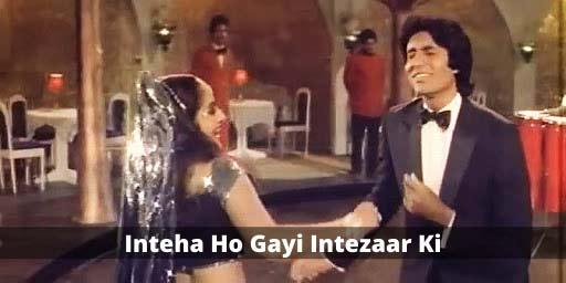 Old bollywood song Inteha Ho Gayi Intezaar Ki