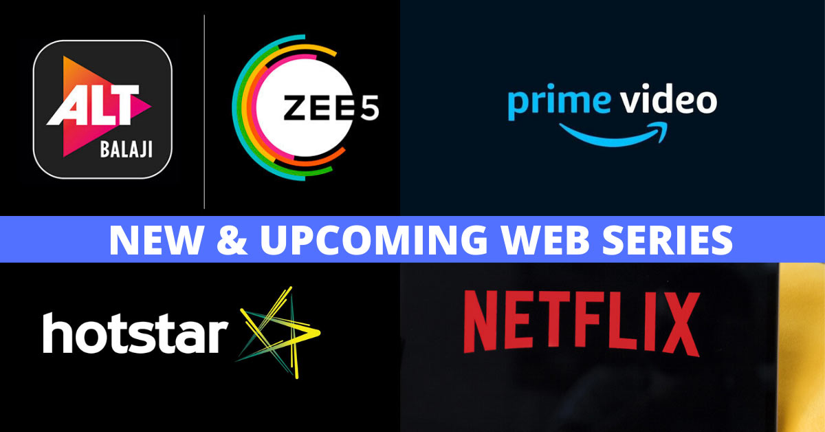 upcoming and new web series 2020