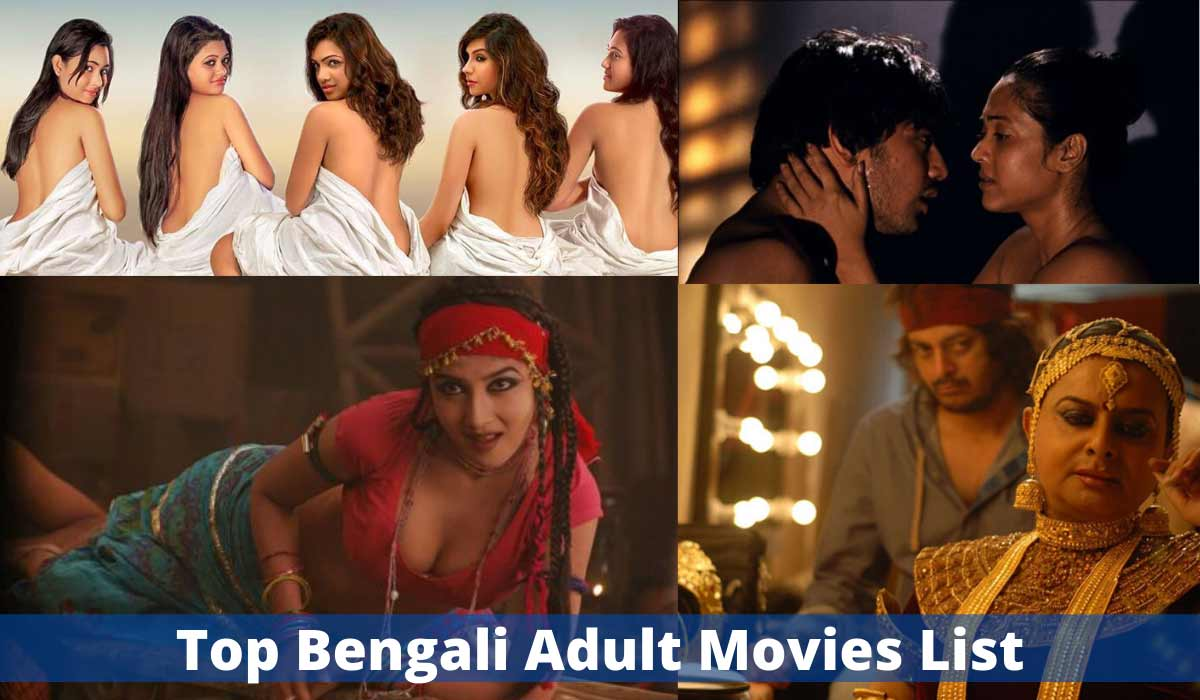 Top Bengali adult movies list