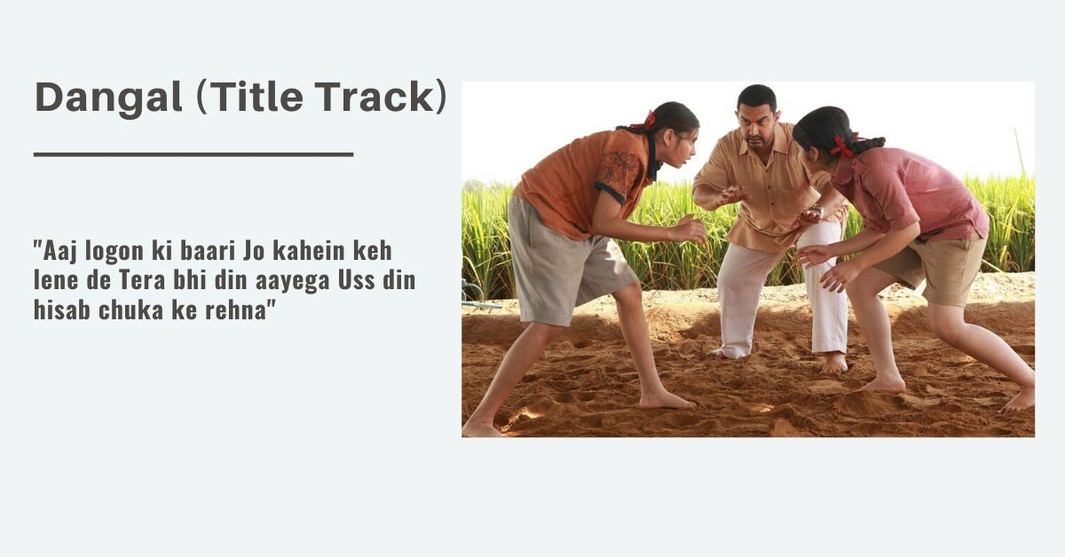 best motivational song Dangal Dangal