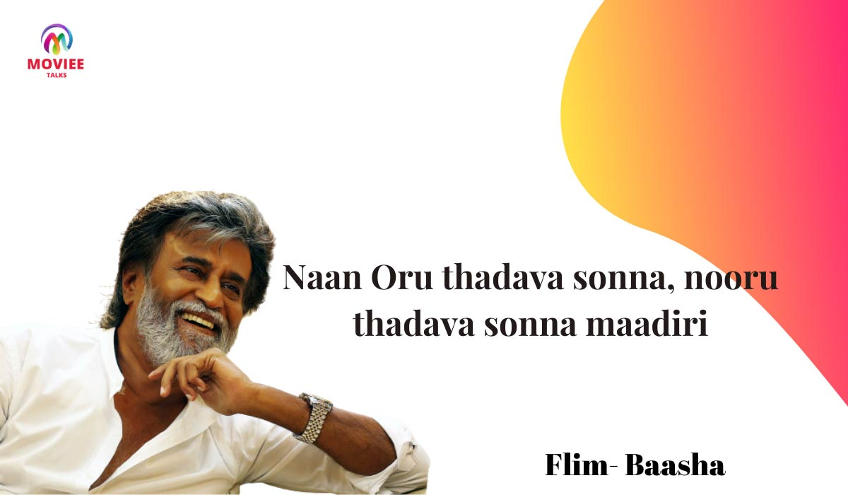 famous tamil dialogue From Flim Baasha