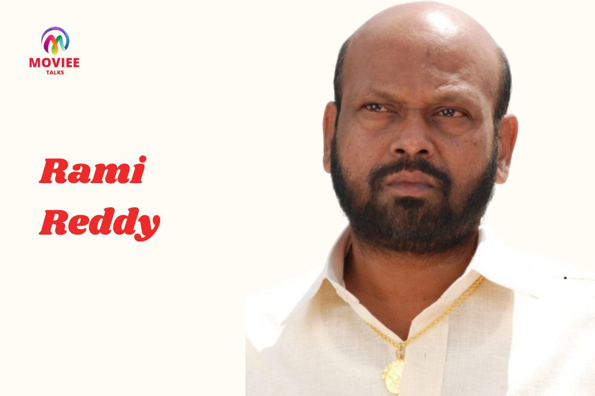 telugu movies villain Rami-Reddy