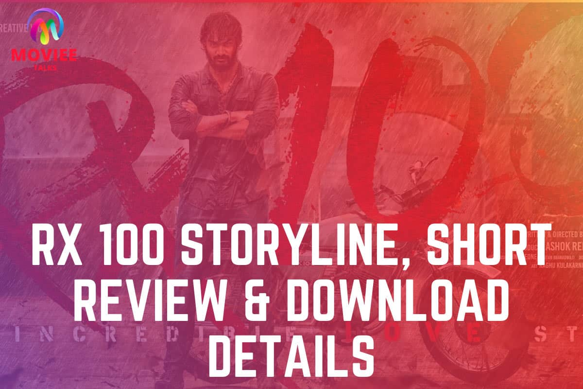 rx100 movie download, STORYLINE